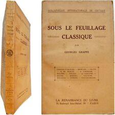 Sous le feuillage classique Georges Grappe Rabelais Boileau Voltaire Chénier etc