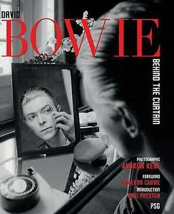 David Bowie: Behind the Curtain by Andrew Kent (Hardback) Book