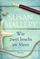 Susan Mallery: Wie zwei Inseln im Meer (2018, Taschenbuch) - TOP/neuwertig !!!!!
