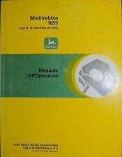"""PUBBLICITA' *JOHN DEERE """" MIETITREBBIA 1055 """" MANUALE DELL'OPERATORE"""