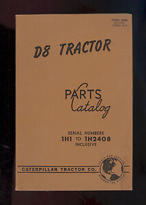 1952 CATERPILLAR D8 TRACTOR PARTS MANUAL / SERIAL # 1H1 to 1H2408 / 12804