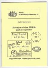 Soest und das Militär postalisch gesehen Truppenstempel u. Feldpost aus Soest