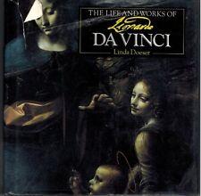 The Life and Works of Leonardo Da Vinci (Life and