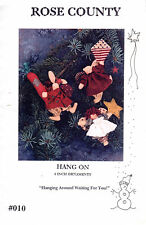 """1995 UNCUT Rose County Sewing Craft Pattern 010 """"Hang On"""" 4"""" Ornaments Christmas"""