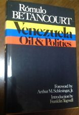The Politics of Oil in Venezuela by Franklin Tugwell 1975 Hardcover