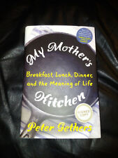 My Mother's Kitchen by Peter Gethers - SIGNED First Edition Hardcover - NEW!
