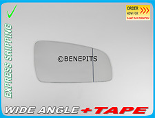 Wing Mirror Glass Wide Angle For OPEL ZAFIRA B 2005-2010 + TAPE Right Side F026