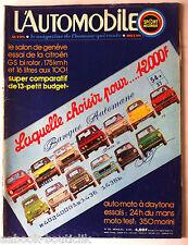 L'AUTOMOBILE du 4/1974; Essai Citroën GS/ Essai 24 H du Mans/ 350 Morini