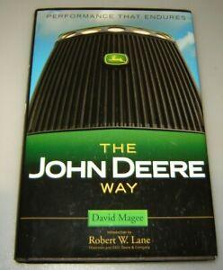 The John Deere Way: Performance that Endures by Magee, David
