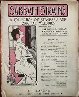 Sabbath Strains. Standard & Original Melodies Für Klavier,Harmonium & Orgel