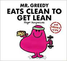 Mr Greedy Eats Clean to Get Lean (Mr. Men for Grown-ups), New, Daykin, Sarah,Day