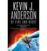 Of Fire and Night by Kevin J. Anderson (Paperback) New Book