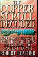 The Copper Scroll Decoded: Fabulous Treasures of Ancient Egypt by Robert Feather