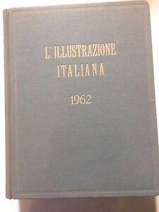 ILLUSTRAZIONE ITALIANA anno 1962 completa in volume rilegato rare vintage