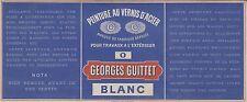 """""""PEINTURE AU VERNIS D'ACIER GEORGES GUITTET"""" Etiquette-chromo originale fin 1800"""