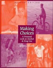 Making Choices: A Personal Look At Alcohol and Drug Use, Scaffa, Marjorie E, Qui