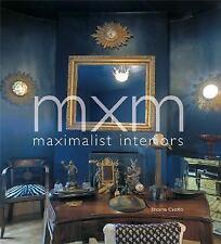 MXM: Maximalist Interiors