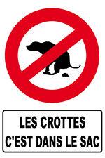 """"""" les crottes c'est dans le sac"""" panneau au  format 300x200mm"""