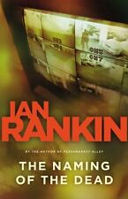 The Naming of the Dead (Detective John Rebus Novels) by Ian Rankin