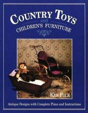 Country Toys and Children's Furniture Folk, Ken Paperback Used - Very Good