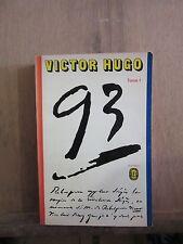 Victor Hugo: Quatre-vingt-treize, Tome I/ Le Livre de Poche