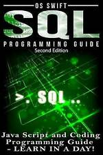 NEW SQL Programming: Java Script and Coding Programming Guide: Learn In A Day!