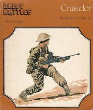 L- GREAT BATTLES CRUSADERS RELIEF OF TOBRUK- SANDARS ALLARD---- 1976- B- ZDS244