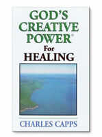 God's Creative Power for Healing (1 Copy) by Charles Capps