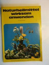 Naturheilmittel wirksam anwenden von Eugen Bossard
