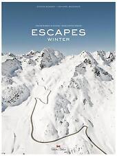 Escapes · Winter - Traumstra��en im Schnee (Alpen-Pässe Curves Bogner) Buch book