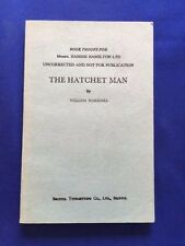 THE HATCHET MAN - UNCORRECTED PROOF SIGNED BY WILLIAM MARSHALL