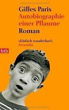 Autobiografie einer Pflaume: Roman von Gilles Paris   Buch   Zustand gut
