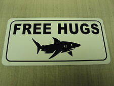FREE SHARK HUGS Vintage Style Metal Sign Cute Mean Meme Diver Snorkle
