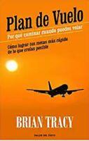 Plan de Vuelo (Spanish Edition) by  Brian Tracy