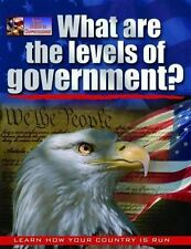What Are the Levels of Government? by Baron Bedesky and Baron Bedeksy (2008,...