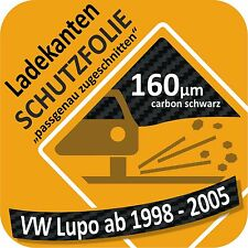 VW Lupo Ladekantenschutz Folie Lackschutzfolie Autofolie Auto Schutzfolie c1160