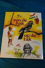Van de Hak Op de tak Rien Poortvliet 1980 Van Holkema & Warendorf Bussum