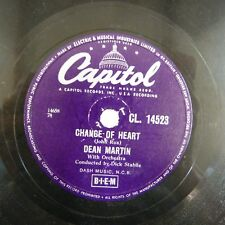 78 rpm DEAN MARTIN change of heart / memories are made of this, CAPITOL CL 14523