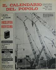 """"""" IL CALENDARIO DEL POPOLO N° 164 / MAG/1958 ANNO XIV° """" GRU AUTOTRASPORTATE . ."""