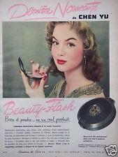 PUBLICITÉ 1954 BEAUTY-FLASH DE CHEN YU A BASE ET POUDRE - ADVERTISING