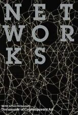 Networks (Whitechapel: Documents of Contemporary Art) by