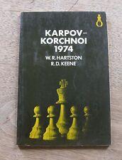 KARPOV-KORCHNOI 1974 - Hartston Keene -1st PB  - CHESS -  Oxford university