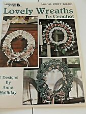 New listing Leisure Arts Leaflet ~ Lovely Wreaths To Crochet ~ From 1994 ~ 7 Designs