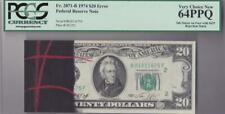 $20 Error Note PCGS 64 PPQ Very Coice New Ink Smear BEP Red Rejection Mark