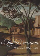 I Quattro Veneziani dell'Età dell'Oro Arti Grafiche Ricordi 1966