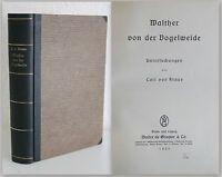 Walther von der Vogelweide -Untersuchung von Carl von Kraus 1935 - Litratur xz