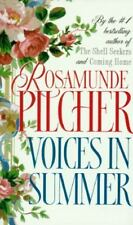 Voices in Summer by Rosamunde Pilcher, Author of Shell Seekers & Coming Home