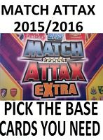 MATCH ATTAX EXTRA 2015/2016 Complete Your Collection Pick Choose Base cards list