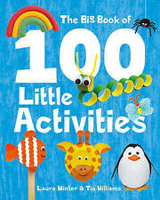 The Big Book of 100 Little Activities by Laura Minter, Tia Williams (Paperback, 2016)