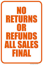 "NO RETURNS OR REFUNDS ALL SALES FINAL 12""x18"" RETAIL STORE SIGN"